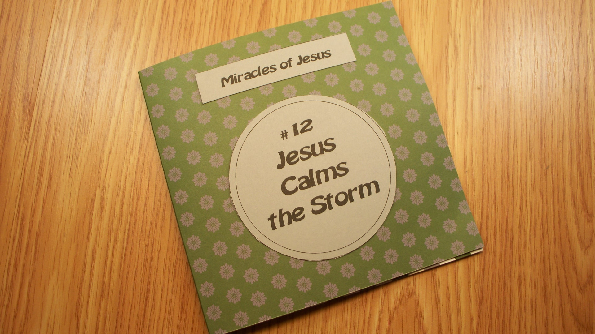 #12 Jesus Calms The Storm
